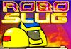 เกมส์ Robo Slug