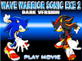 เกมส์ Wave warrior sonic exe 2 - dark version
