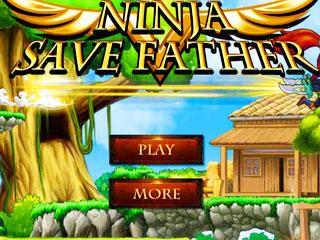 เกมส์ Ninja Save Father