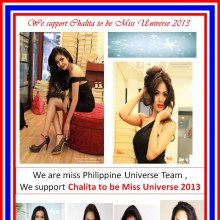 We are miss Philippine Universe Team , We support Chalita to be Miss Universe 2013. I love you.