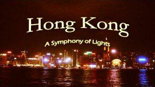 Hong Kong โชว์สวย ชม Highlight แสดงแสงสีเสียง A Symphony of Lights