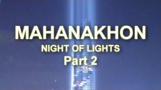 โชว์ เปิดตึก MAHANAKHON มหานคร