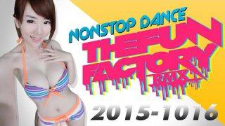 เพลงแดนซ์มันๆ NonStop 2015 - 2016 3 ช่า ตื๊ดๆ มันๆ - ThefunfactoryRMX
