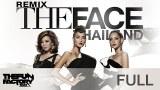 The Face Thailand [ Remix ] - ThefunfactoryRMX